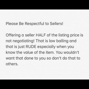 Other - Please Be Respectful to Sellers